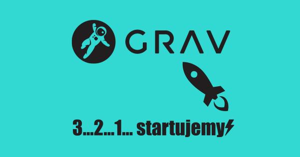 3…2…1… startujemy z GRAV CMS – momentalnie lekkie strony www